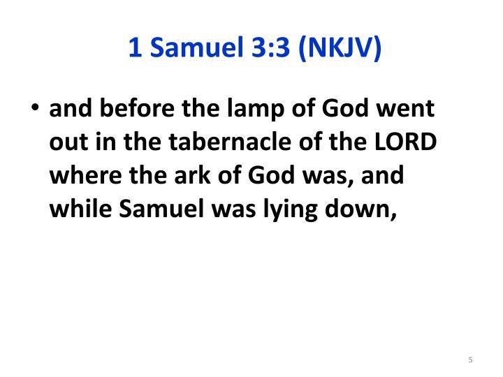 1 Samuel 3:3 (NKJV)