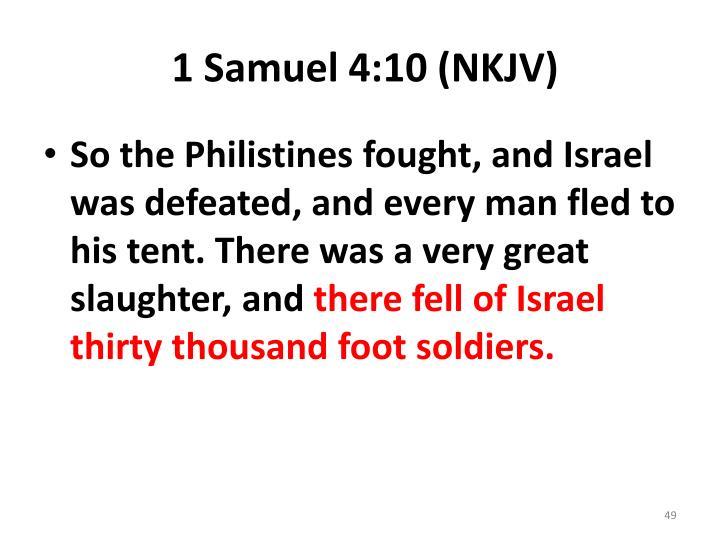 1 Samuel 4:10 (NKJV)