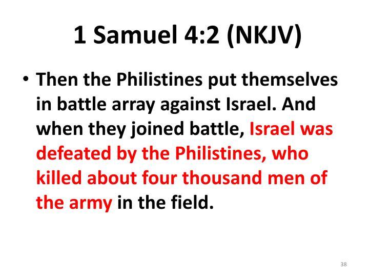 1 Samuel 4:2 (NKJV)