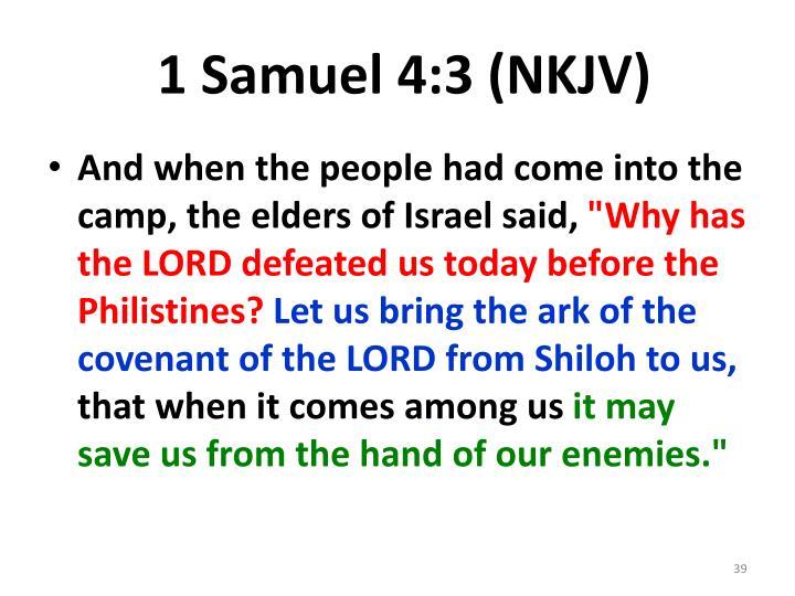 1 Samuel 4:3 (NKJV)
