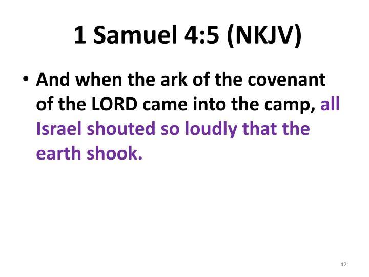 1 Samuel 4:5 (NKJV)
