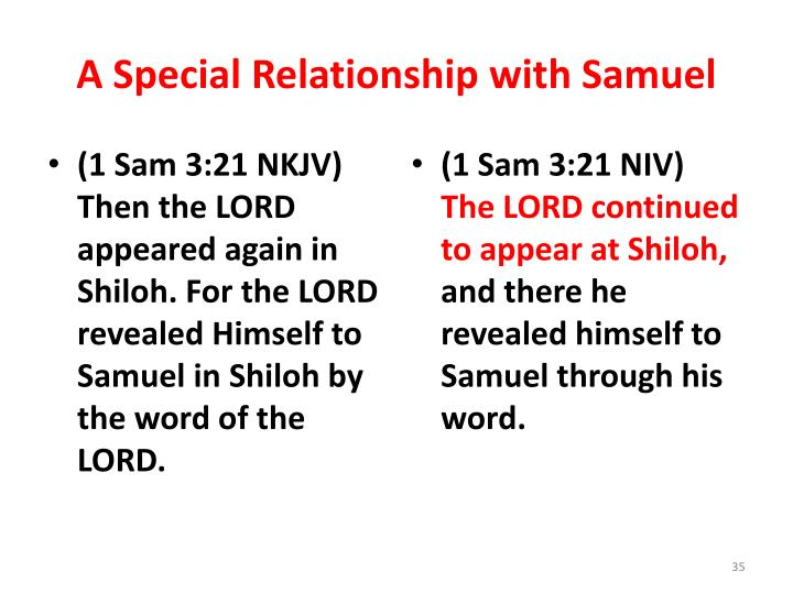 A Special Relationship with Samuel