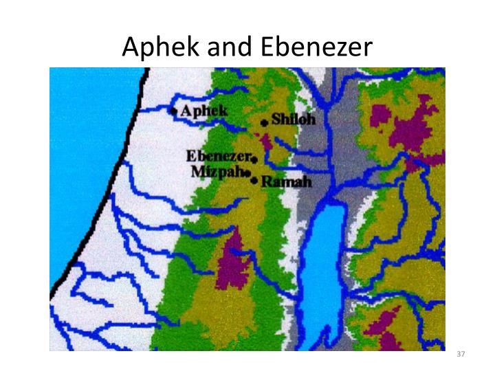 Aphek and Ebenezer