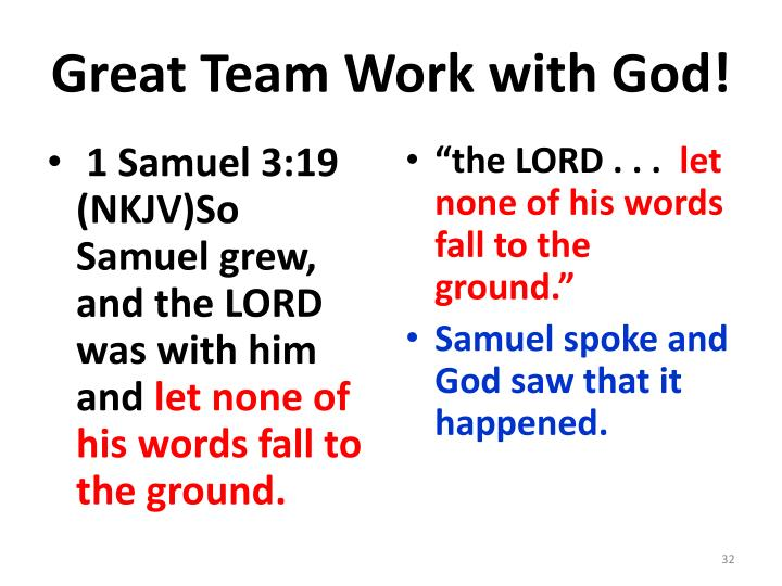 Great Team Work with God!