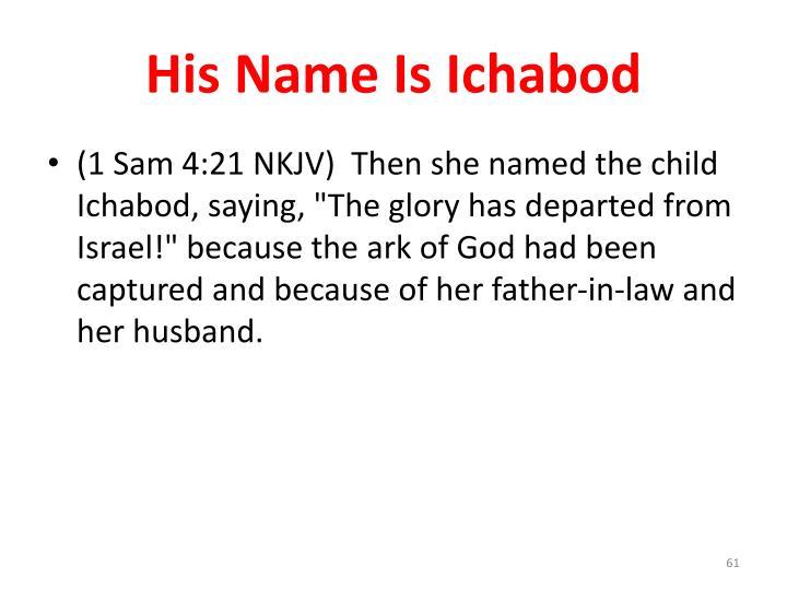 His Name Is Ichabod