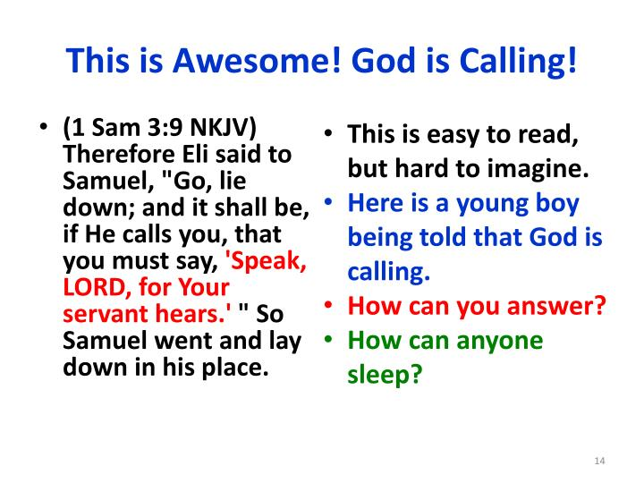This is Awesome! God is Calling!