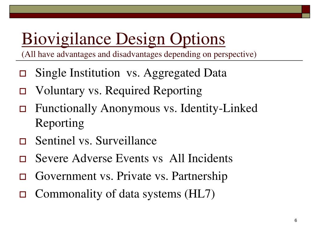 Biovigilance Design Options