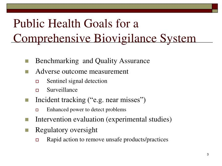 Public health goals for a comprehensive biovigilance system