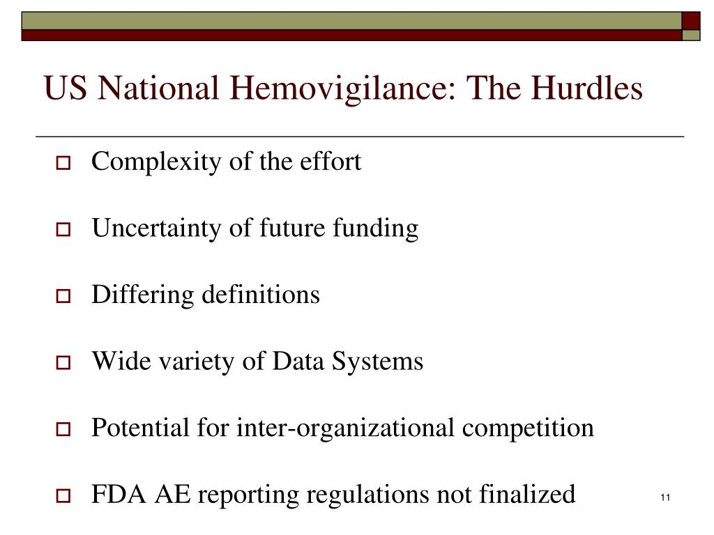 US National Hemovigilance: The Hurdles