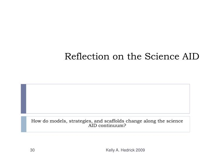 Reflection on the Science AID
