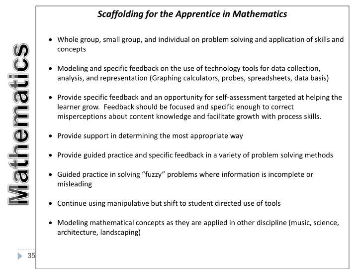 Scaffolding for the Apprentice in Mathematics