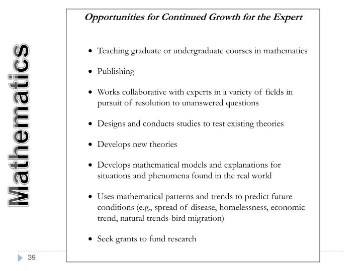 Opportunities for Continued Growth for the Expert