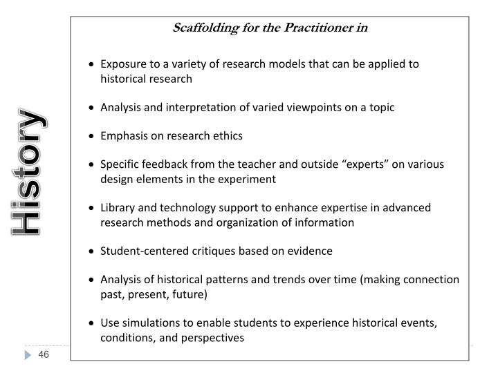 Scaffolding for the Practitioner in