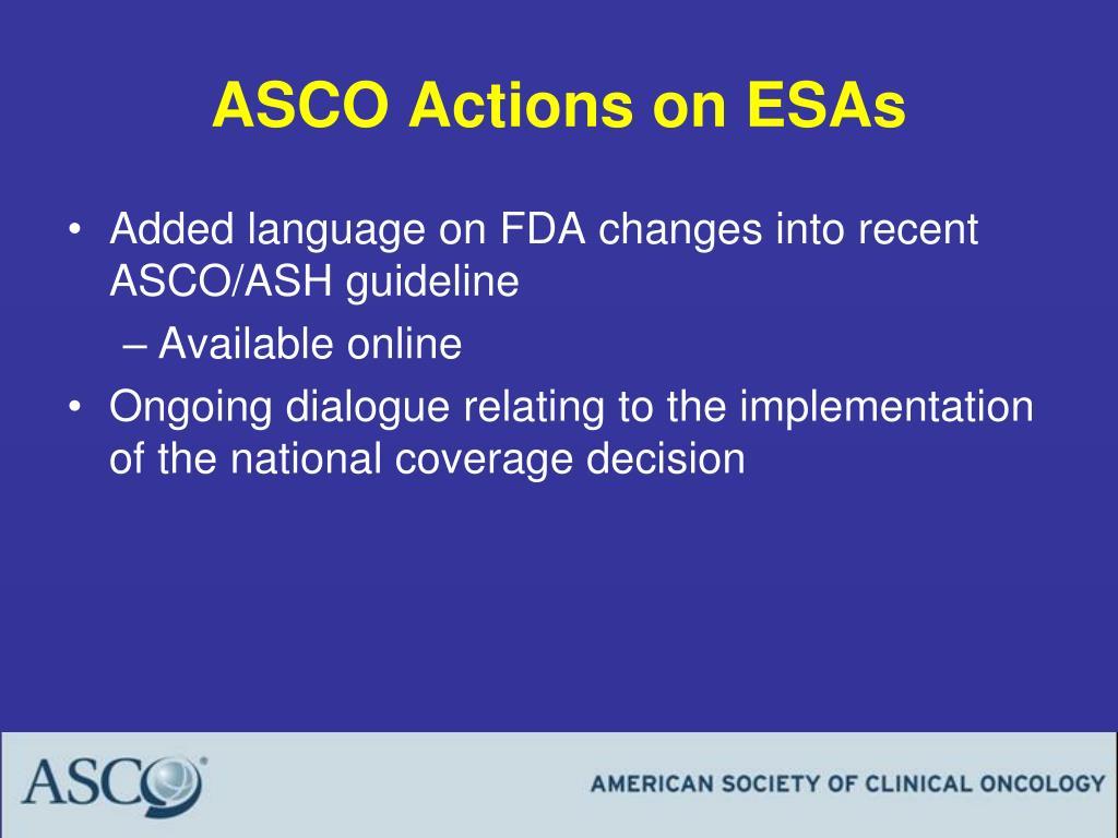 ASCO Actions on ESAs