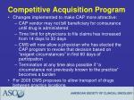 competitive acquisition program