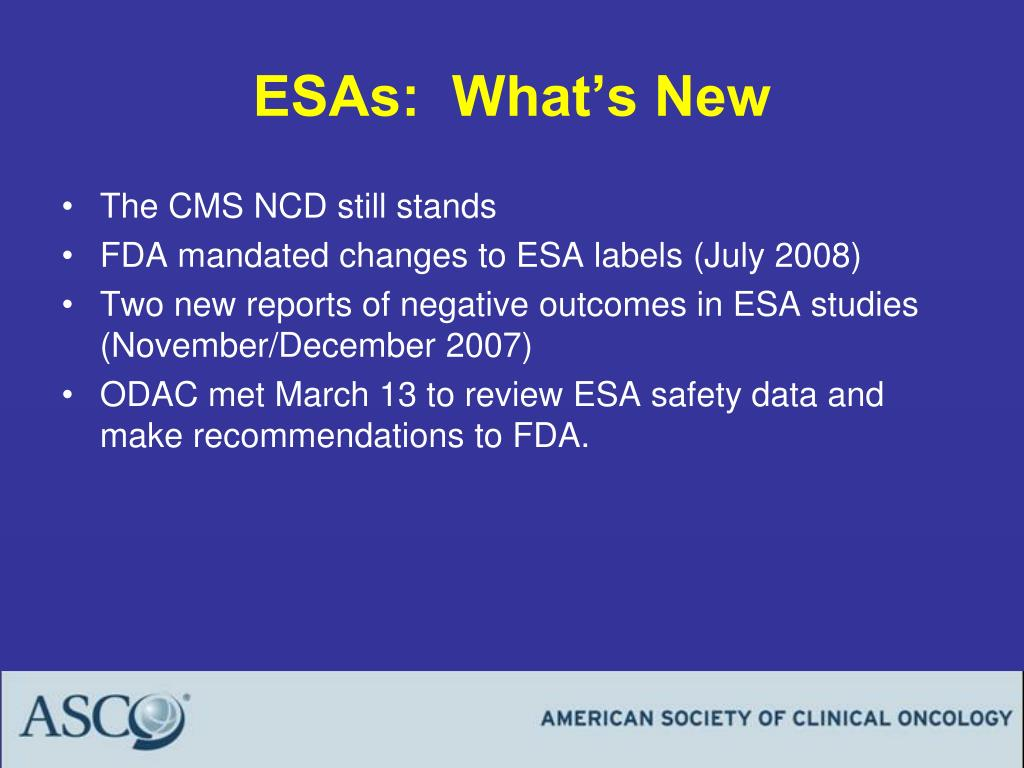 ESAs:  What's New