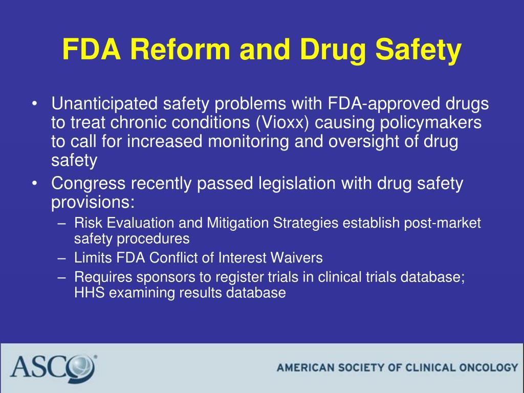 FDA Reform and Drug Safety