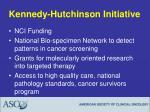 kennedy hutchinson initiative
