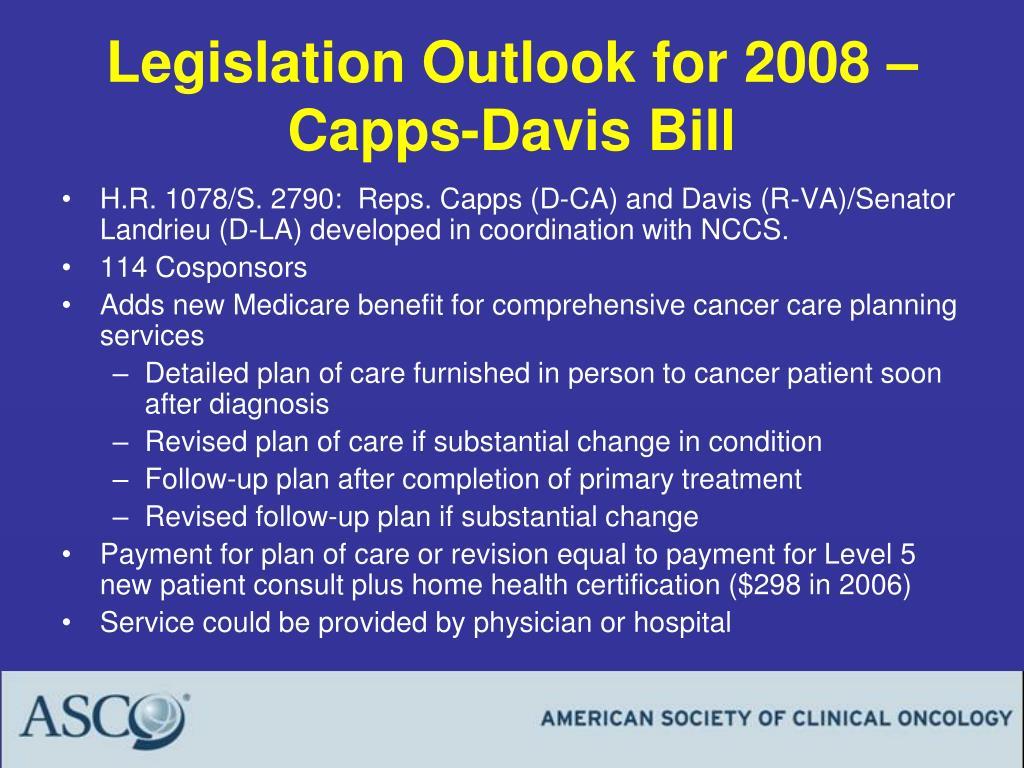 Legislation Outlook for 2008 – Capps-Davis Bill
