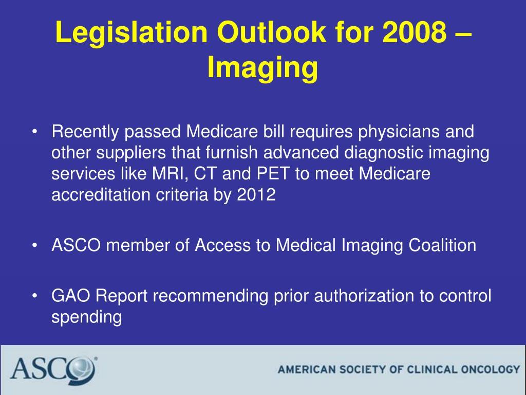 Legislation Outlook for 2008 – Imaging