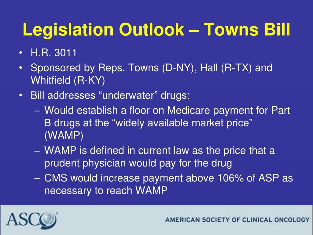 Legislation Outlook – Towns Bill
