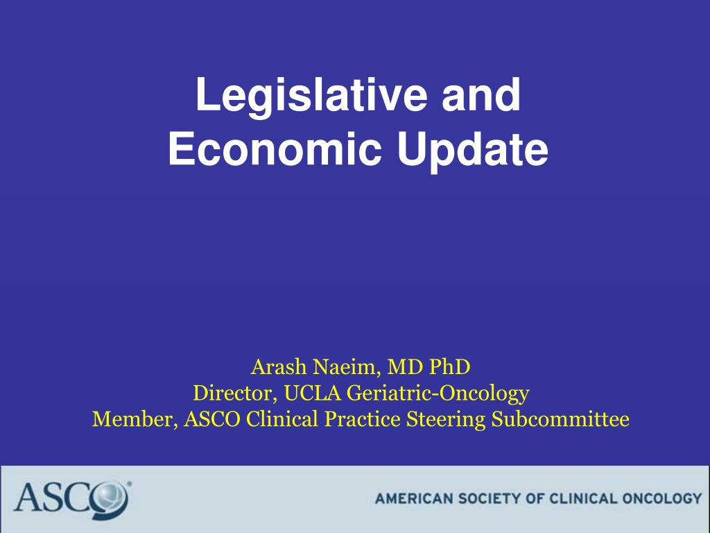 Legislative and Economic Update