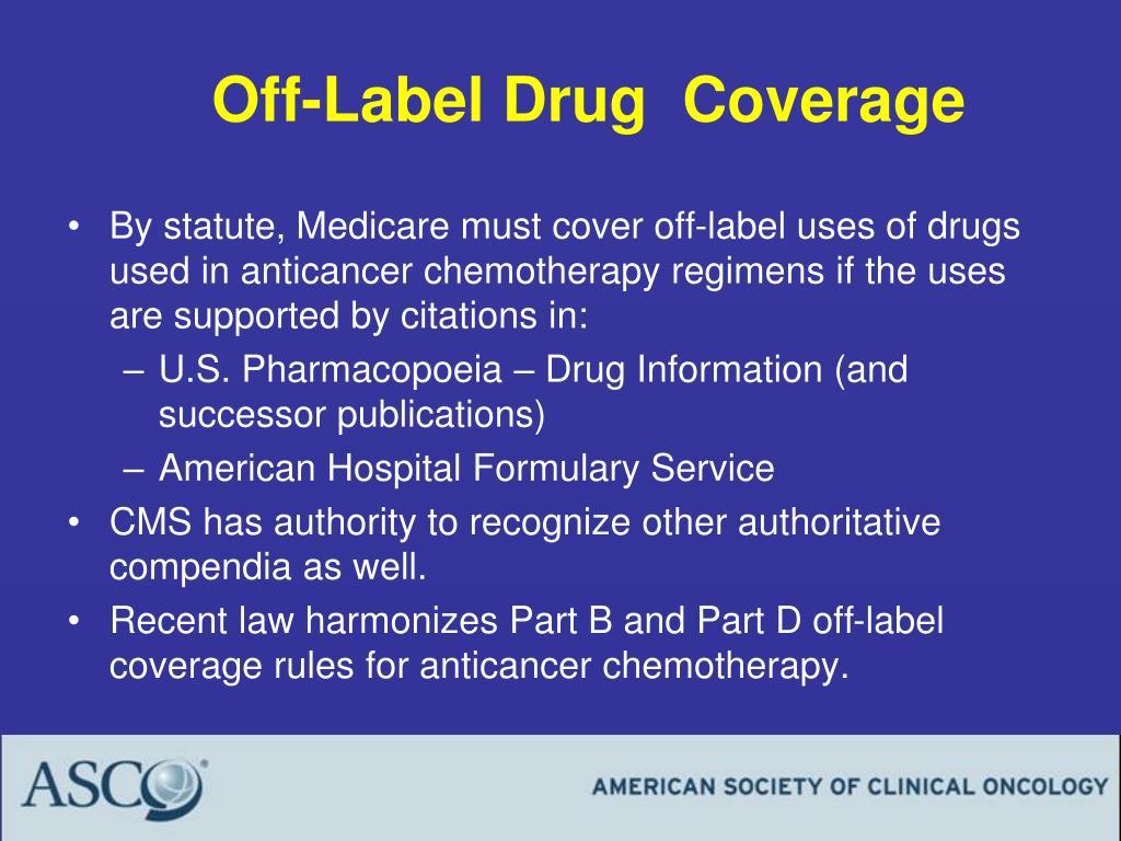 Off-Label Drug  Coverage