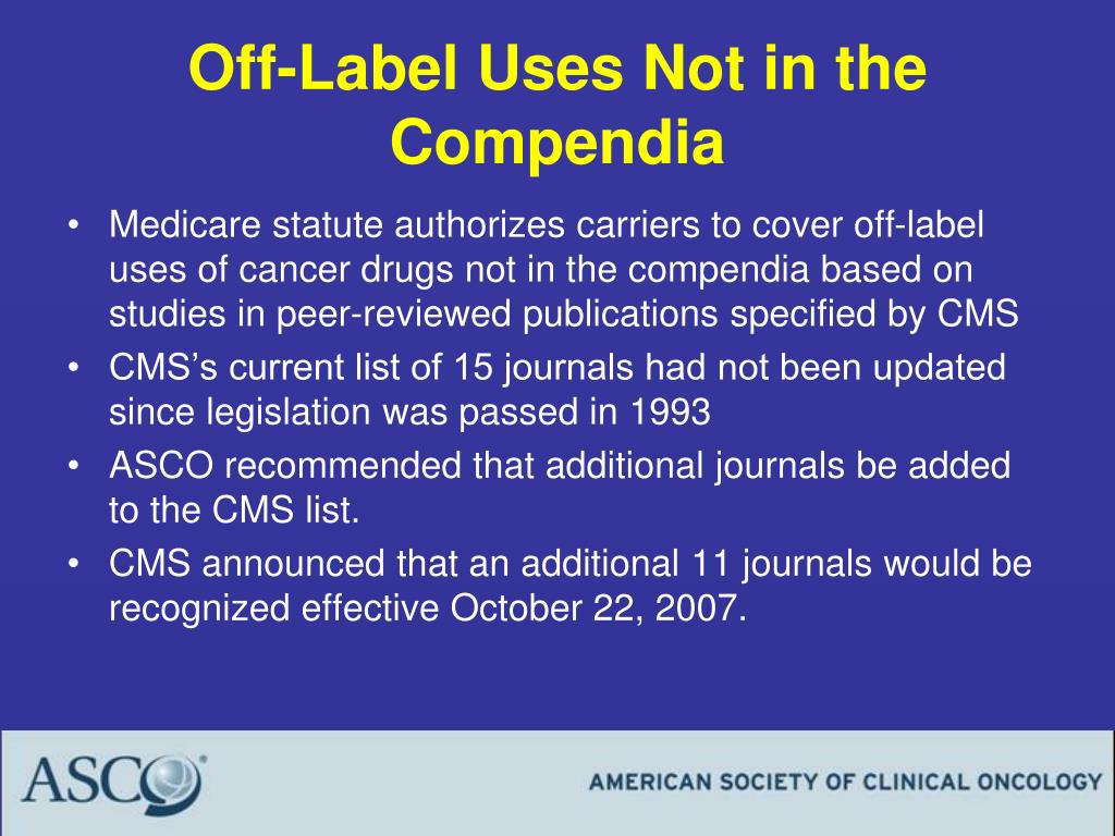 Off-Label Uses Not in the Compendia