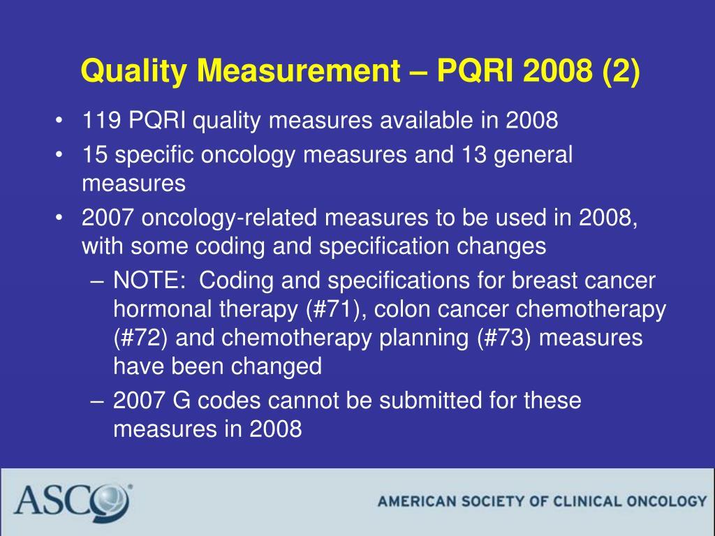 Quality Measurement – PQRI 2008 (2)