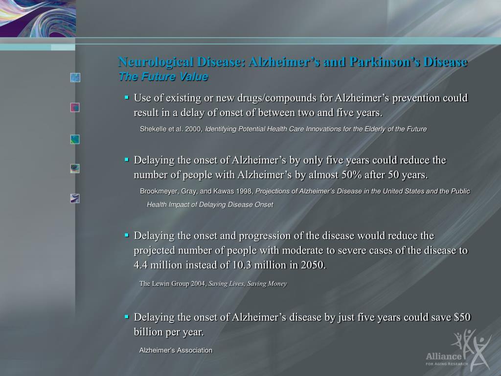 Neurological Disease: Alzheimer's and Parkinson's Disease