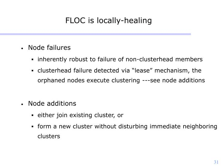 FLOC is locally-healing