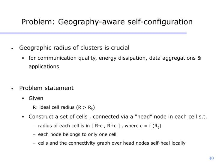 Problem: Geography-aware self-configuration