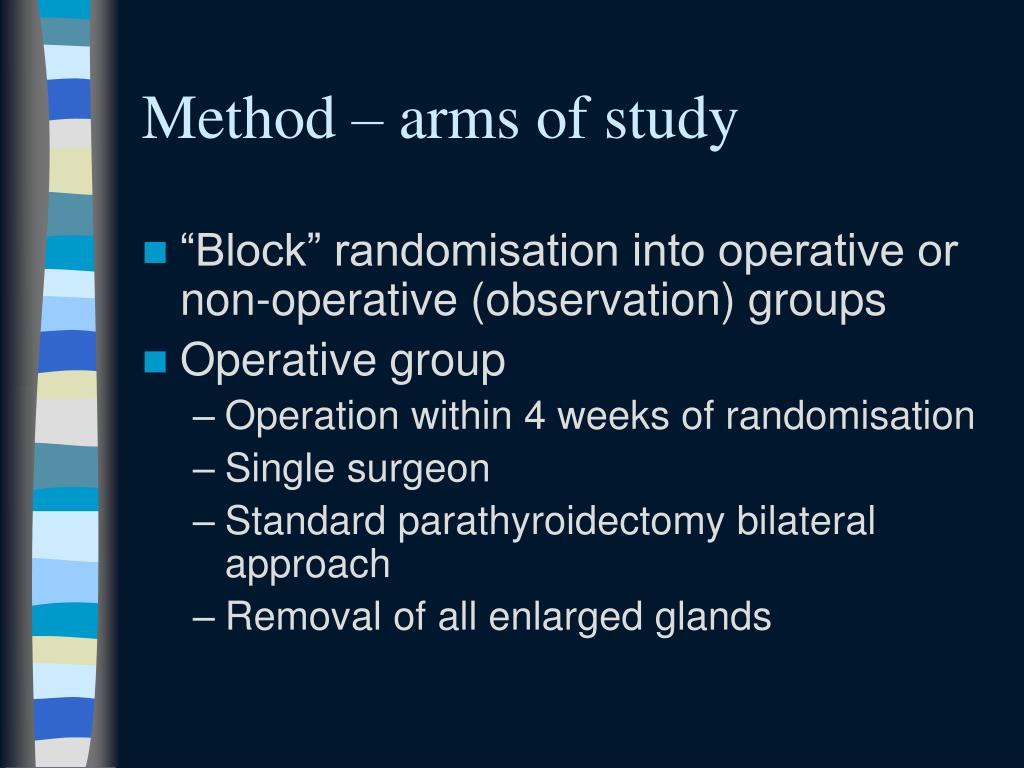 Method – arms of study