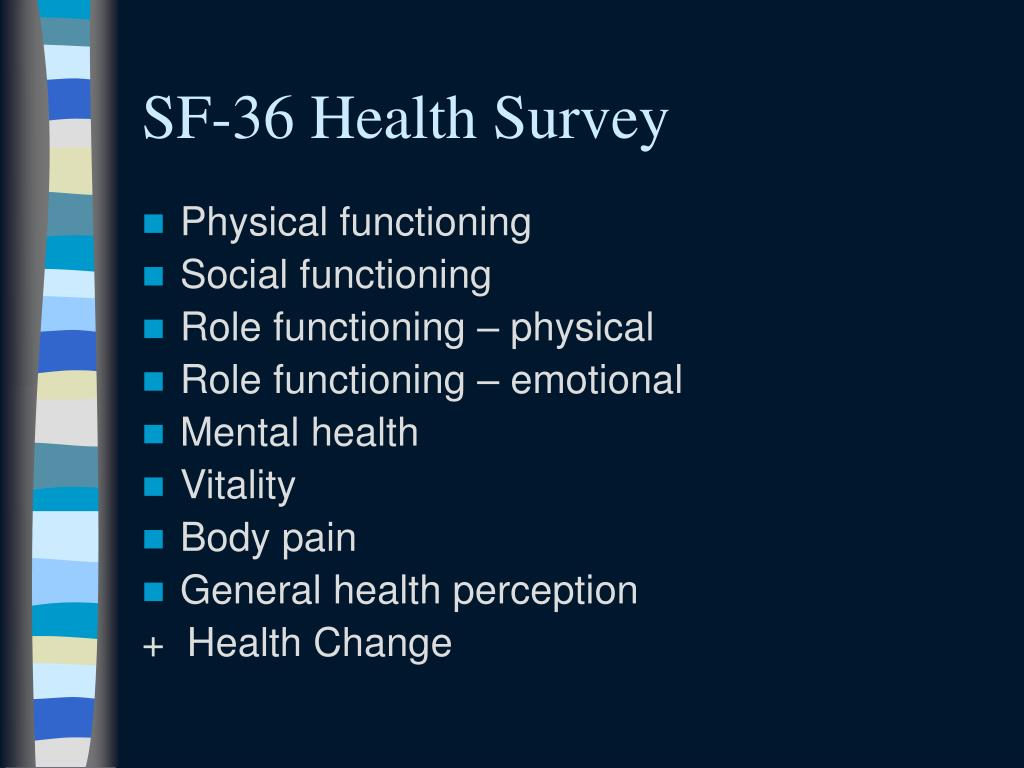 SF-36 Health Survey
