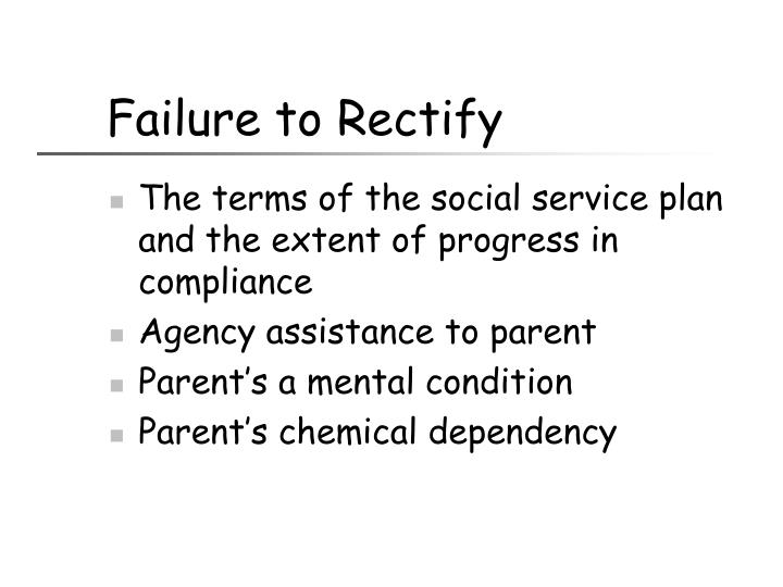 Failure to Rectify
