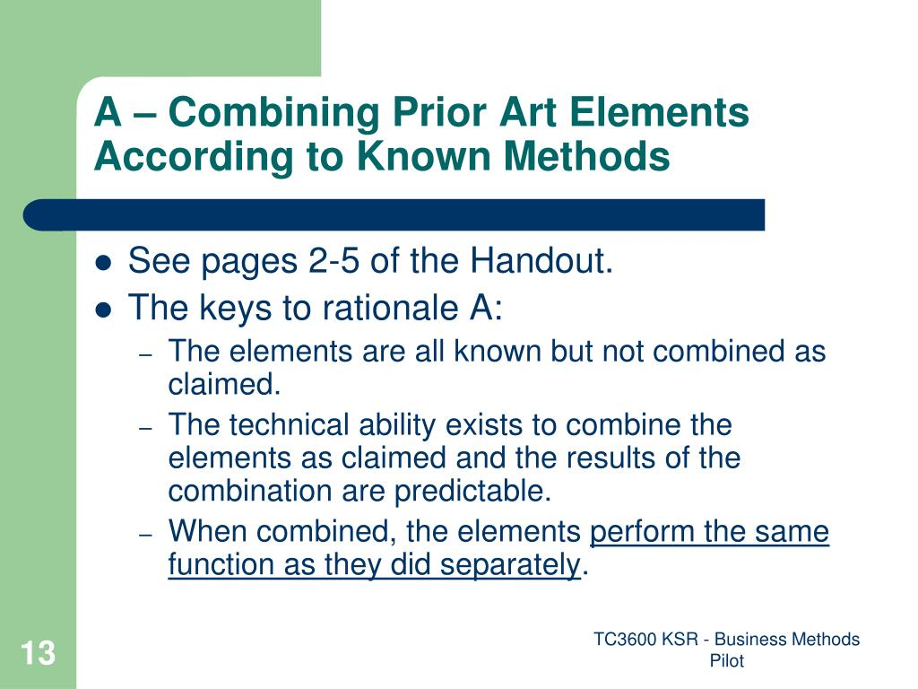 A – Combining Prior Art Elements According to Known Methods