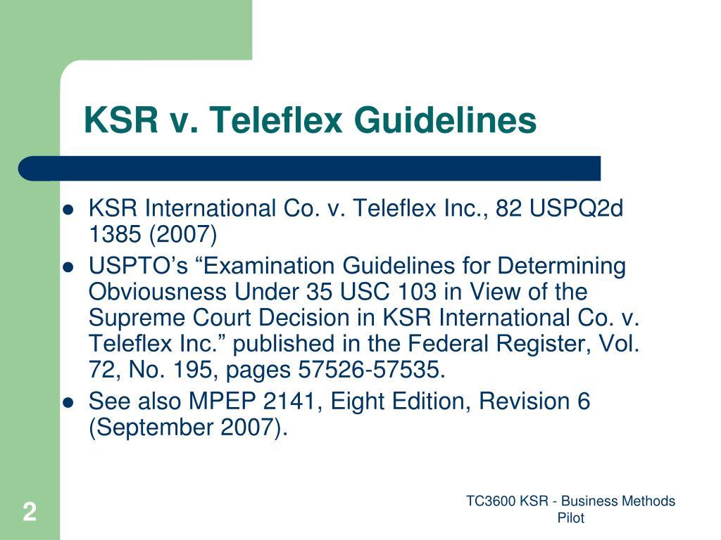 KSR v. Teleflex Guidelines