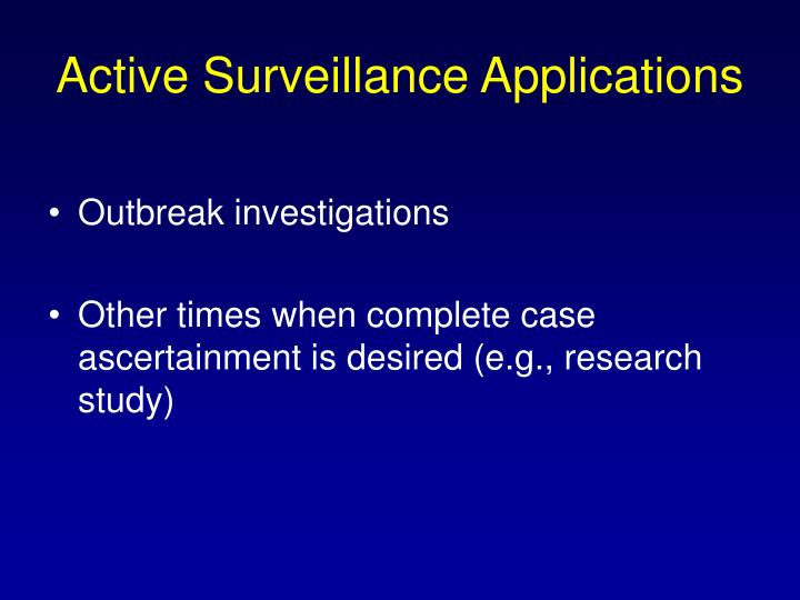 Active Surveillance Applications