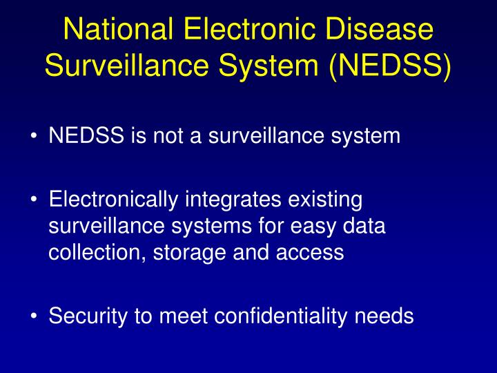 National Electronic Disease Surveillance System (NEDSS)