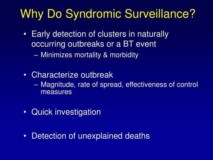 Why Do Syndromic Surveillance?