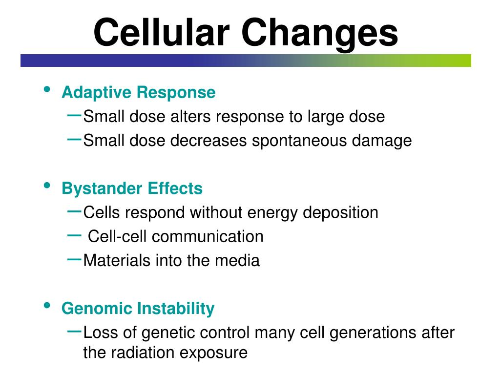Cellular Changes