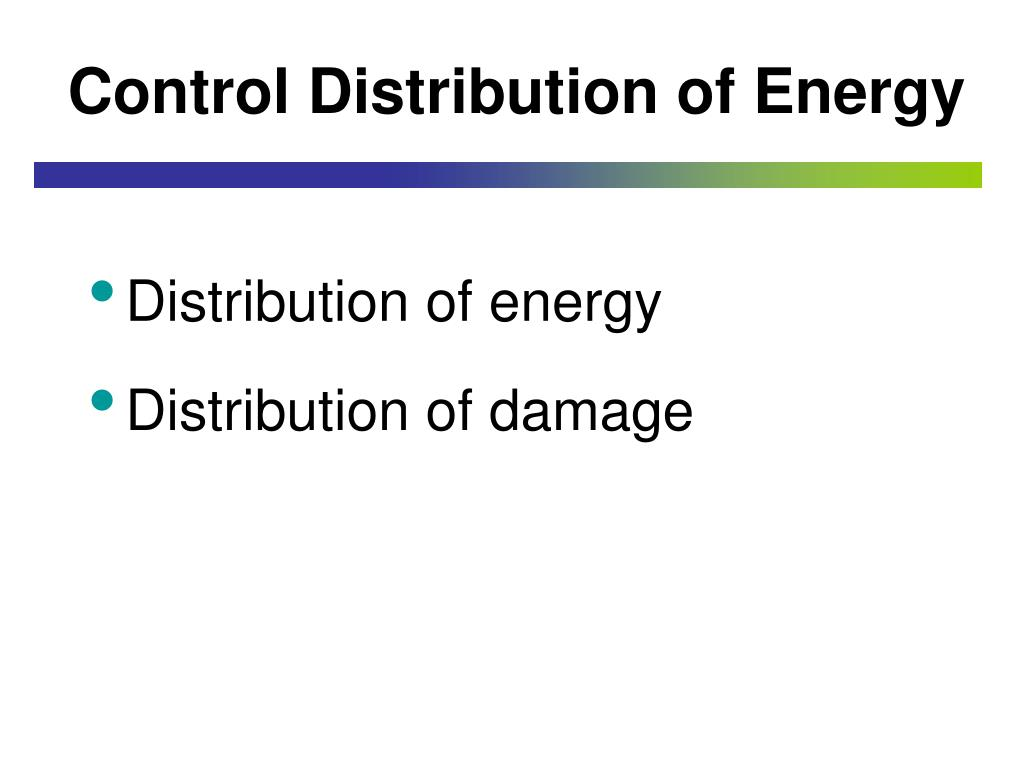 Control Distribution of Energy