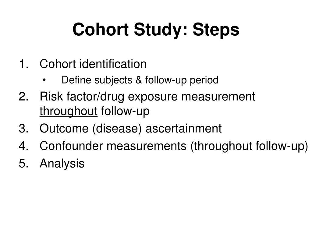 Cohort Study: Steps