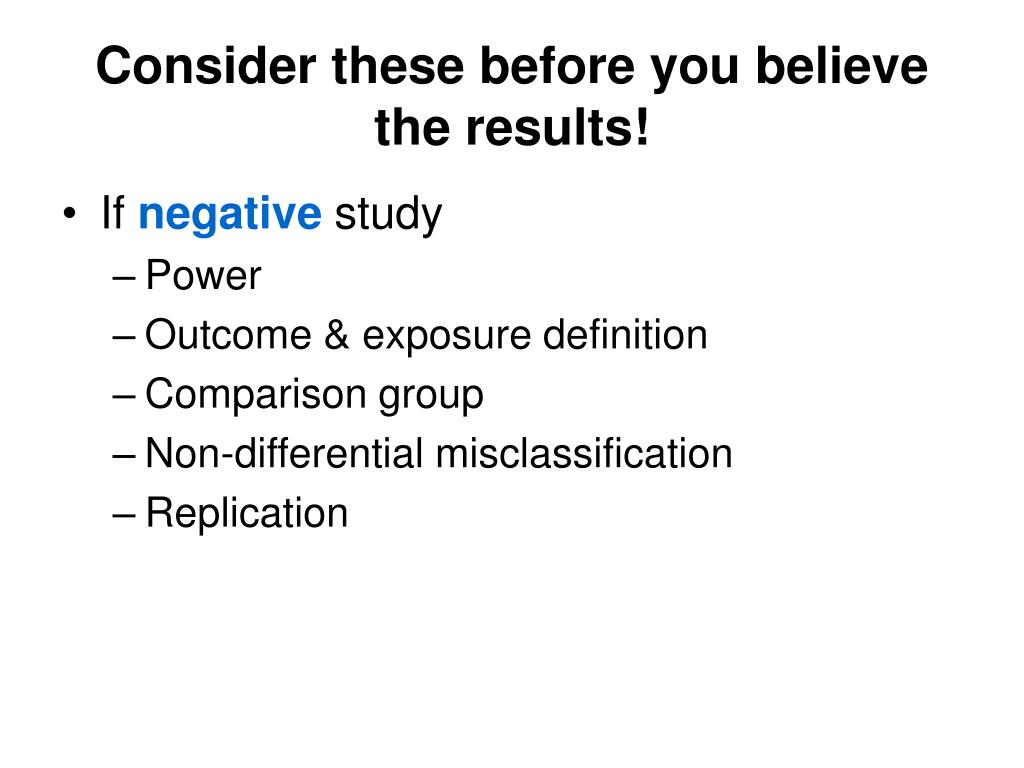Consider these before you believe the results!