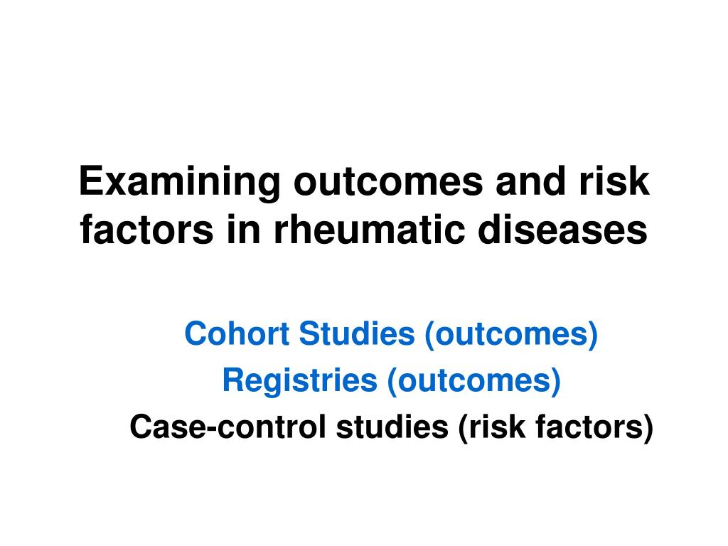 Examining outcomes and risk factors in rheumatic diseases