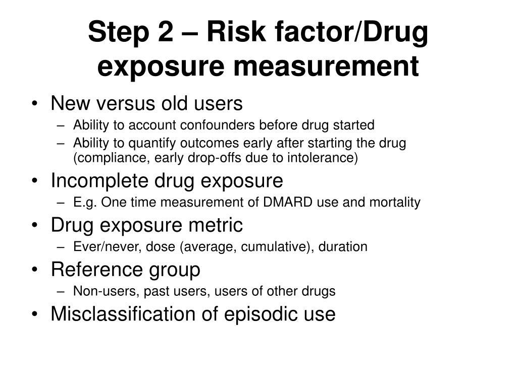 Step 2 – Risk factor/Drug exposure measurement