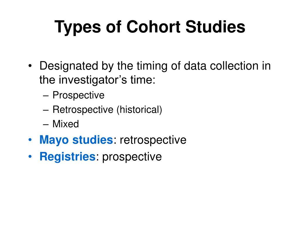 Types of Cohort Studies