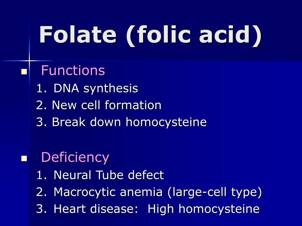 Folate (folic acid)