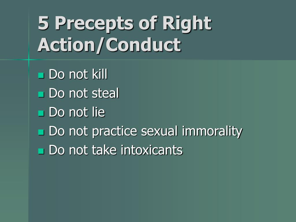 5 Precepts of Right Action/Conduct