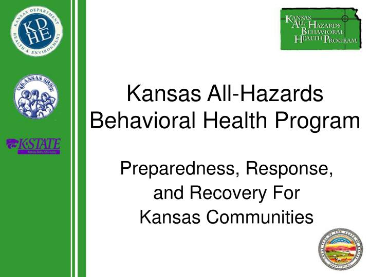 Kansas all hazards behavioral health program